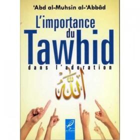 L'importance du Tawhid dans L'adoration