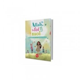 Allah, la foi & moi ...