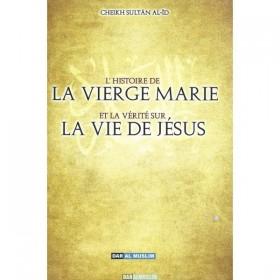 L'HISTOIR DE LA VIERGE MARIE ET LA VÉRITÉ SUR LA VIE DE JÉSUS