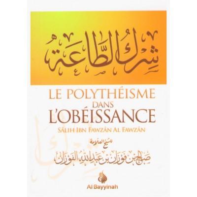 Le polytheisme dans l'obeissance - Al bayyinah
