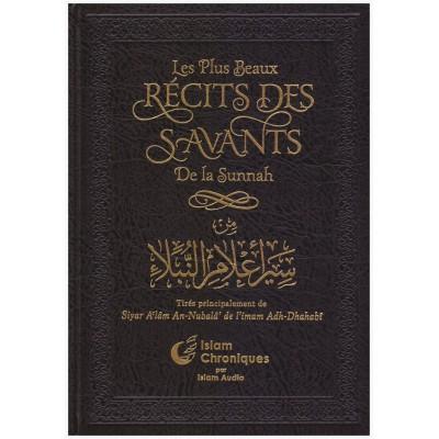 Les plus beaux récits des savants de la Sunnah - Islam Chronique