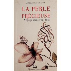 La Perle Précieuse - Voyage Dans L'au-dela