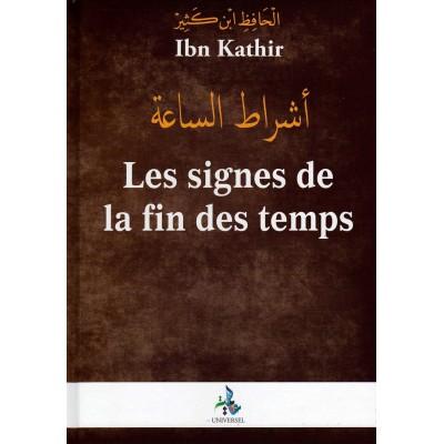 Les Signes De La Fin Des Temps - Ibn Kathir - Universel