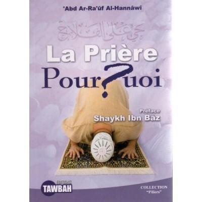 La prière Pourquoi? - Editions Tawbah
