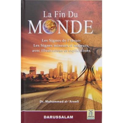 La fin du Monde Avec illustrations - Muhammed Al 'Arifi - Daroussalam