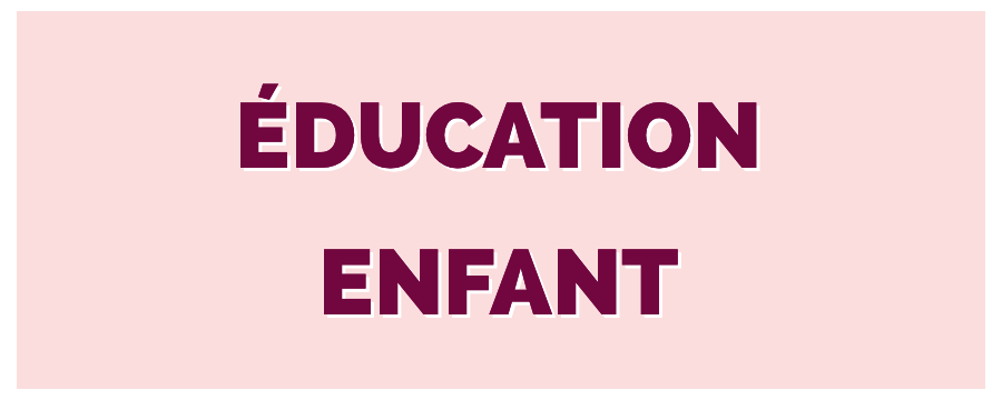 Education Enfant