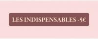 Les Indispensables -5€