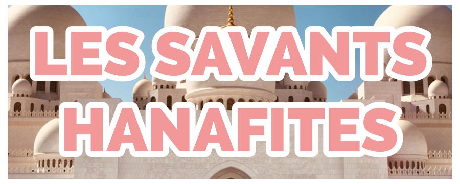 Les Savants Hanafites