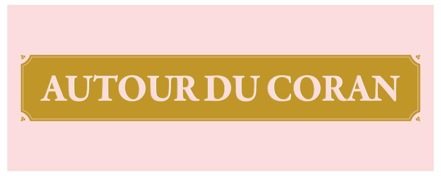 Autour du Coran