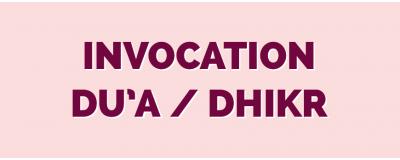 Invocation (Du3a) & Dhikr